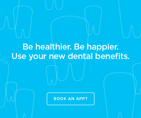 Be Heathier, Be Happier. Use your new dental benefits. - Columbia Heights Dentistry
